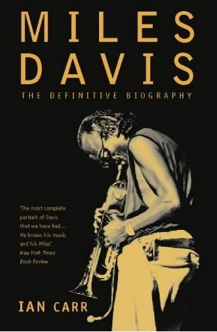 The Definitive Miles Davis Biography